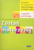 Biskup U. Dąbrowska M. - Zostań maturzystą z jęz.polskiego /Rea/