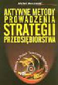 Muszyński M. - Aktywne metody prowadzenia strategii przedsiębiorstwa z zastosowaniem symulatora CEO