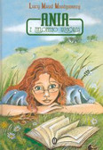 Maud Montgomery Lucy - Ania z Zielonego Wzgórza /op.tw./Literackie/