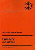 Branowski Bogdan - Sprężyny metalowe
