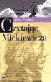 Przyboś Julian - Czytając Mickiewicza