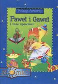 Praca zbiorowa - Paweł i Gaweł i inne opowieści