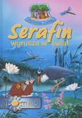 Praca zbiorowa - Serafin wyrusza w świat