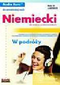 Reinhold Utri, Anna Sowińska-Szejba, Ewa Kędzierska - Niemiecki w podróży dla średnio zaawansowanych Audio Kurs (Płyta CD)