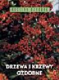 Karlheinz Jacobi - Drzewa i krzewy ozdobne