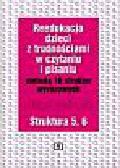 Kujawa Ewa, Kurzyna Maria - Metoda osiemnastu struktur wyrazowych w pracy z dziećmi z trudnościami w czytaniu i pisaniu. Struktura 5, 6