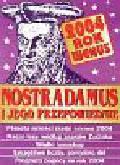 Nostradamus i jego przepowiednie rok 2003