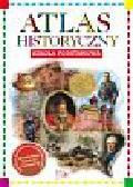 Praca zbiorowa - Atlas historyczny - Szkoła Podstawowa