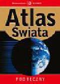 Praca zbiorowa - Atlas Świata Podręczny