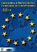 Historia i przyszłość integracji europejskiej - atlas