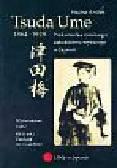 Królak Halina - Tsuda Ume 1864-1929