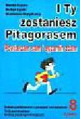 Łęska Wanda i inni - I ty zostaniesz Pitagorasem