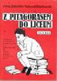 Zalewska Anna - Z Pitagorasem do liceum-teoria