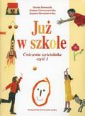 Stenia Doroszuk, Joanna Gawrys - Już w szkole. Ćwiczenia sześciolatka z wycinanką, część 1.