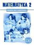 praca zbiorowa - Matematyka 2. Książka dla nauczyciela