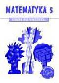 praca zbiorowa - Matematyka 5. Książka dla nauczyciela