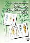 Fałkowska-Rękawek E. - Podstawy projektowania odzieży