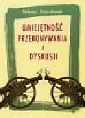 T. Pszczołowski - Umiejętność przekonywania i dyskusji