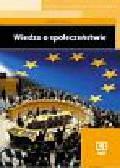 Praca zbiorowa pod redakcją Konstantego A. Wojtaszczyka - Wiedza o Społeczeństwie. Podręcznik dla liceum ogólnokształcącego, profilowanego i technikum. Kształcenie w zakresie podstawowym.