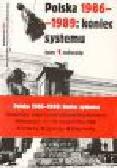 Koniec systemu Polska 1986-1989