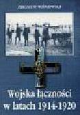 Wiśniewski Zbigniew - Wojska łączności w latach 1914-1920