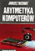 Biernat Janusz - Arytmetyka komputerów