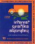Urbaniec Jacek (red.) - Internet Grafika Algorytmy