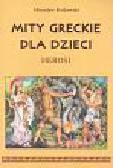 Rutkowski Mirosław - Mity greckie dla dzieci Herosi
