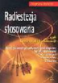 Królicki Zbigniew - Radiestezja stosowana czyli teoria i praktyka radiestezji