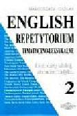 Cieślak Małgorzata - English Repetytorium tematyczno - leksykalne 2