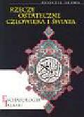 Sarwa Andrzej - Eschatologia Islamu Rzeczy ostateczne człowieka i świata