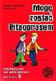 Durydiwka Stanisław i inni - Mogę zostać Pitagorasem. Podręcznik do matematyki dla klasy 5