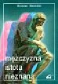 Mierzwiński Bronisław - Mężczyzna istota nieznana