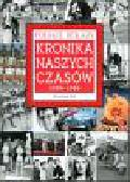 Kot Wiesław - Kronika naszych czasów 1950-1990