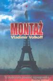 Volkoff Vladimir - Montaż