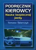 Talarczyk Tomasz - Podręcznik kierowcy