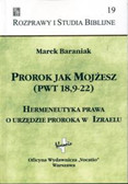 Baraniak Marek - Prorok jak Mojżesz