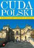 Cuda Polski. Najważniejsze zabytki architektury sakralnej