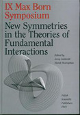 New Symmetries in the Theories of Fundamental Interactions