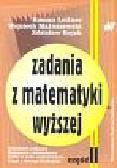 Leitner Roman, Matuszewski Wojciech, Rojek Zdzisław - Zadania z matematyki wyższej cz.II