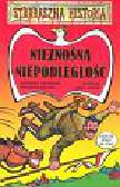 Fabianowska Małgorzata, Nesteruk Małgorzata - Strrraszna historia Nieznośna niepodległość