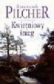 Pilcher Rosamunde - Kwietniowy śnieg