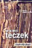 Piecuch Henryk - W sieci teczek. Cele i metody działania tajnych służb w Polsce w latach 1944-1989