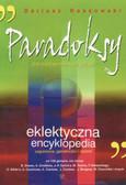Rossowski Dariusz - Paradoksy dla niepoprawnych dzieci