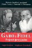 Esteban Angel, Panichelli Stephanie - Gabo i Fidel Pejzaż przyjaźni
