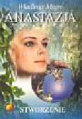 Megre Władimir - Anastazja część 4. Stworzenie