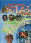 Wójcik Grzegorz (oprac.) - Ilustrowany atlas świata dla dzieci