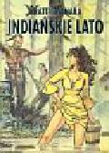 Mistrzowie komiksu Indiańskie lato t.1
