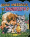 Gdzie mieszkaja te zwierzęta?