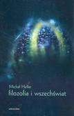 Heller Michał - Filozofia i wszechświat